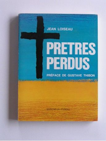 Jean Loiseau - Prêtres perdus