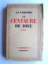 Jean de La Varende - Le centaure de Dieu
