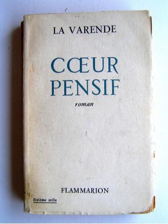 Jean de La Varende - Coeur pensif...