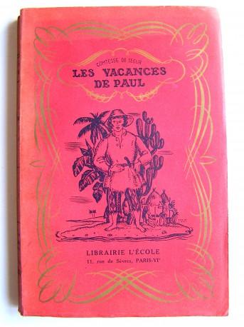 Comtesse de Ségur - Les vacances de paul