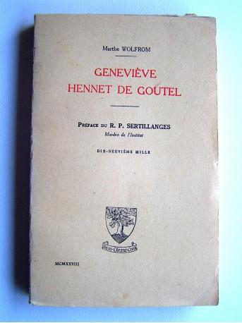 Marthe Wolfrom - Geneviève Hennet de Goutel