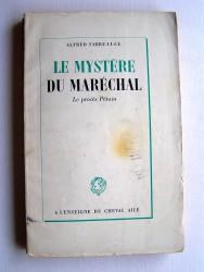 Le mystère du Maréchal. Le procès Pétain