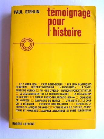 Général Paul Stehlin - Témoignage pour l'histoire