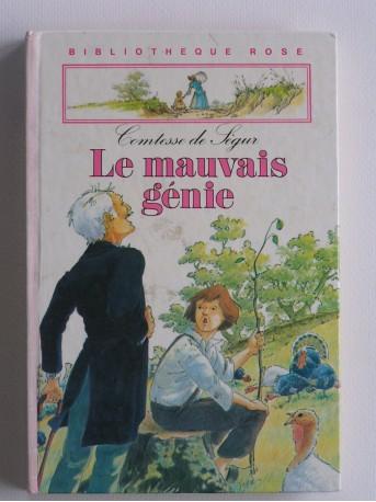 Comtesse de Ségur - Le mauvais génie