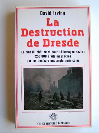 David Irving - La destruction de Dresde