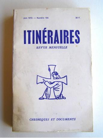 Collectif - Itinéraires. N°164. Juin 1972.Dix ans qu'on est là