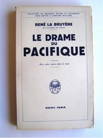 René La Bruyère - Le drame du Pacifique