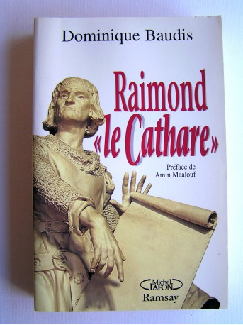 "Dominique Baudis - Raimond ""le Cathare"""