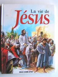 La vie de Jésus.