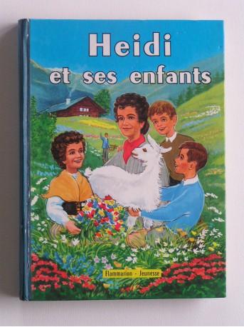 Johanna Spyri - Heidi et ses enfants