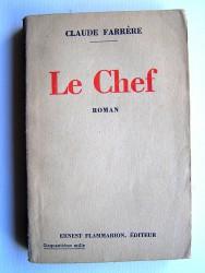Claude Farrère - Le chef