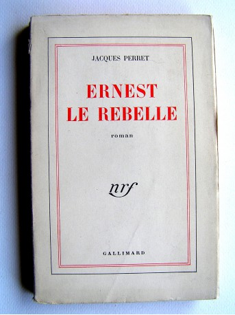 Jacques Perret - Ernest le Rebelle