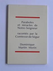 Paraboles et miracles de Notre-Seigneur
