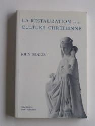 La restauration de la culture chrétienne