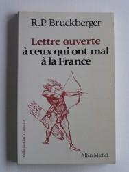Lettre ouverte à ceux qui ont mal à la France
