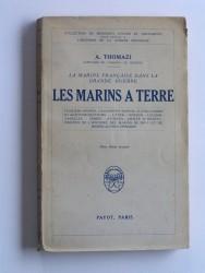Les marins à terre. La marine française dans la Grande Guerre