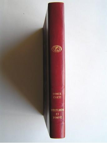 Comte Egon Caesar Corti - Vie, mort et résurrection d'herculanum et de Pompéi
