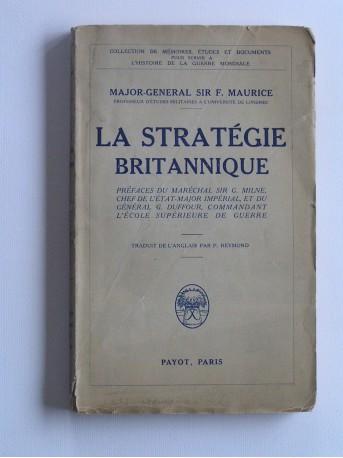 Sir major-général F. Maurice - La stratégie britannique