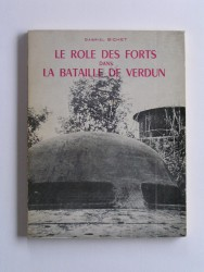 Le rôle des forts dans la bataille de Verdun