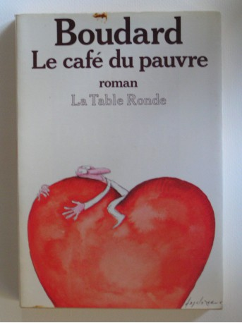 Alphonse Boudard - Le café du pauvre