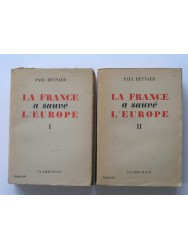 La France a sauvé l'Europe. Tome 1 & 2
