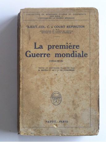 LT-Col C.A. Court Repington - La première guerre mondiale. 1914 - 1918
