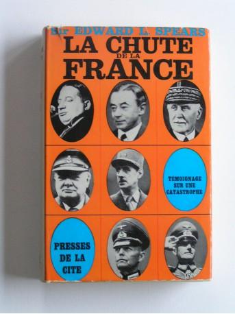 Général E.L. Spears - Témoignage sur une catastrophe. Tome 2. La chute de la France