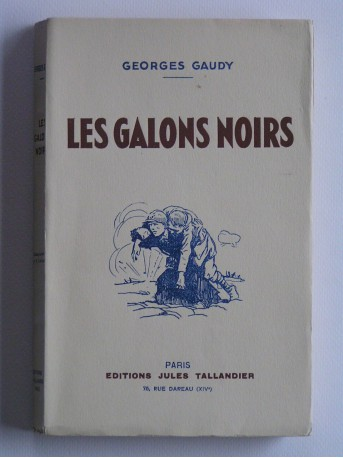 Georges Gaudy - Les galons noirs