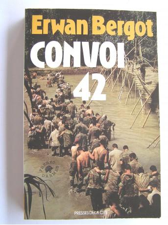 Erwan Bergot - Convoi 42.