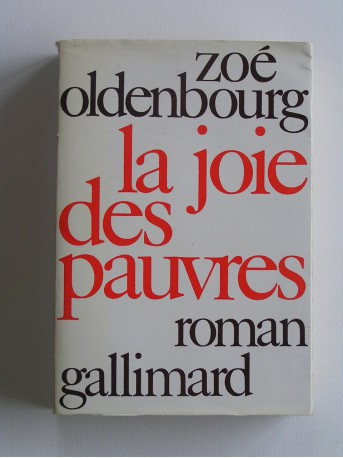 Zoé Oldenbourg - La joie des pauvres