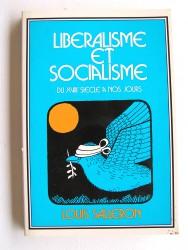 Libéralisme et Socialisme du XVIIIe siècle à nos jours