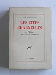 Les cités charnelles ou l'Histoire de Roger de Montbrun