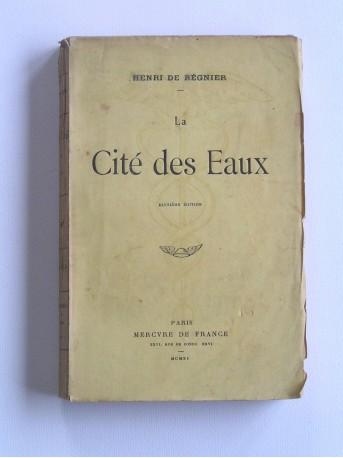 Henri de Régnier - La Cité des Eaux