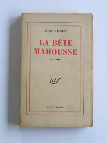 Jacques Perret - la bête mahousse