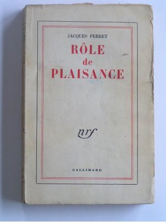 Jacques Perret - Rôle de plaisance