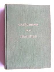 Anonyme - Catéchisme de la Tradition