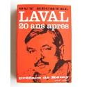 Guy Bechtel - Laval, 20 ans après