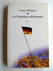 Yvonne Bollmann - La Tentation allemande