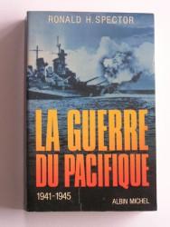 La guerre du Pacifique. 1941 - 1945