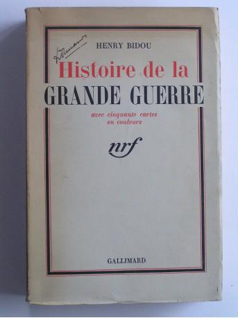 Henry Bidou - Histoire de la Grande Guerre