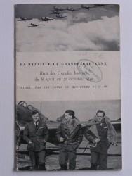 Anonyme - La bataille de Grande-Bretagne. Récit des grandes journées du 8 août au 31 octobre 1940