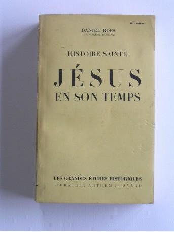 Daniel-Rops - Jésus et son temps
