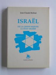 Jean-Claude Rolinat - Israël. De la greffe rejetée à l'état digéré