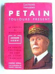 Pétain toujours présent. Numéro spécial de la revue Lectures françaises. Juin 1964