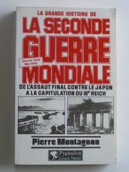 La grande histoire de la seconde guerre Mondiale. Tome 8. janvier 1945 - Mai 1945