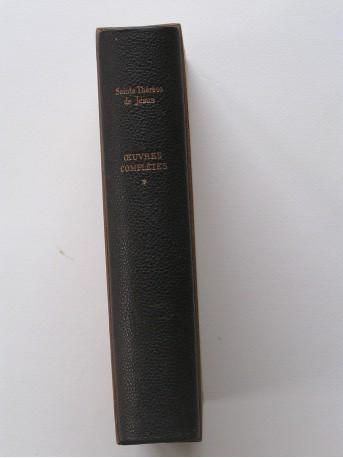 Sainte Thérèse de Jésus - Oeuvres complètes. Tome 1