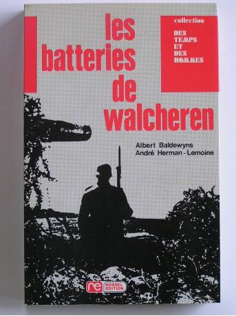 Albert Baldewyns - Les batteries de Walcheren