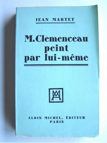 Jean Martet - M. Clemenceau peint par lui-même