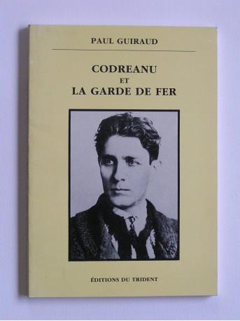 Paul Guiraud - Godreanu et La garde de fer