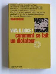 Viva il Duce! Comment se fait un dictateur